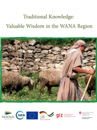 Traditional Knowledge: Valuable Wisdom in the WANA Region