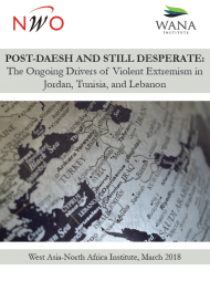 Post-Daesh and Still Desperate: The Ongoing Drivers of Violent Extremism in Jordan, Tunisia, and Lebanon