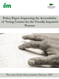 Policy Paper: Improving the Accessibility of Voting Centres for the Visually Impaired Persons