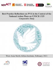 Best Practice Reflections on PVE in the Context of the  National Action Plans on UNSCR 1325 Comparative Study