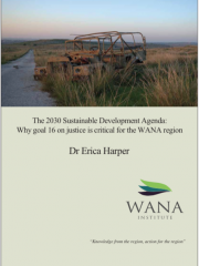 The 2030 Sustainable Development Agenda: Why goal 16 on justice is critical for the WANA region