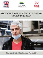 Syrian Refugee Labour Integration Policy in Jordan