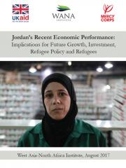 الأداء الاقتصادي للأردن مؤخرا.. الآثار المترتبة على النمو المستقبلي والاستثمار وسياسات اللجوء واللاجئين