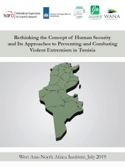 Rethinking the Concept of Human Security and Its Approaches to Preventing and Combating Violent Extremism in Tunisia