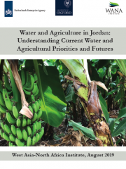 Water and Agriculture in Jordan: Understanding Current Water and Agricultural Priorities and Futures